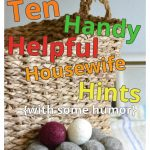Ten Handy Helpful Housewife Hints