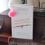 Parenting With Grace and Truth Giveaway